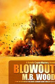 BLOWOUT by M.B. Wood