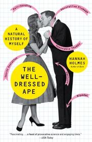 THE WELL-DRESSED APE by Hannah Holmes