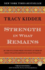 Book Cover for STRENGTH IN WHAT REMAINS