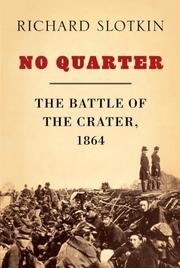 NO QUARTER by Richard Slotkin