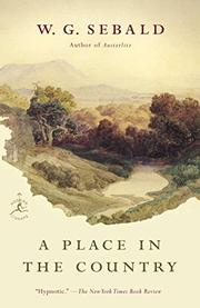 A PLACE IN THE COUNTRY by W.G. Sebald