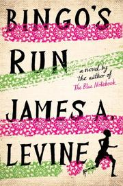 BINGO'S RUN by James A. Levine