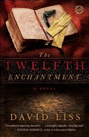 THE TWELFTH ENCHANTMENT by David Liss