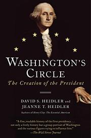 WASHINGTON'S CIRCLE by David S. Heidler