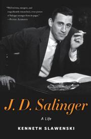 SALINGER by Kenneth Slawenski