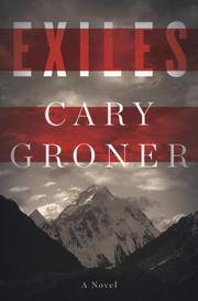 EXILES by Cary Groner