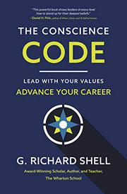 THE CONSCIENCE CODE by G. Richard Shell