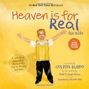 HEAVEN IS FOR REAL FOR KIDS by Colton Burpo