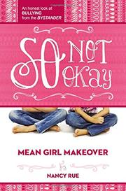 SO NOT OKAY by Nancy Rue