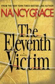 THE ELEVENTH VICTIM by Nancy Grace