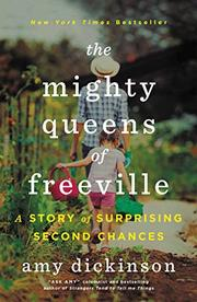 THE MIGHTY QUEENS OF FREEVILLE by Amy Dickinson