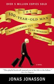 Cover art for THE 100-YEAR-OLD MAN WHO CLIMBED OUT THE WINDOW AND DISAPPEARED
