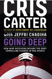 GOING DEEP by Cris Carter