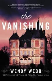 THE VANISHING by Wendy Webb