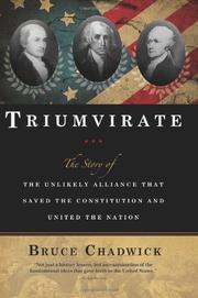 TRIUMVIRATE by Bruce Chadwick