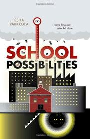 THE SCHOOL OF POSSIBILITIES by Seita Parkkola
