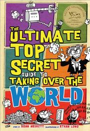 Cover art for THE ULTIMATE TOP SECRET GUIDE TO TAKING OVER THE WORLD