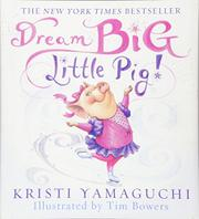 Cover art for DREAM BIG LITTLE PIG!