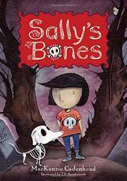SALLY'S BONES by MacKenzie  Cadenhead