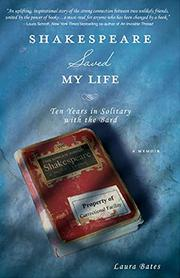 SHAKESPEARE SAVED MY LIFE by Laura Bates