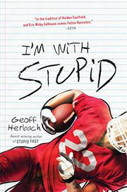 I'M WITH STUPID by Geoff Herbach