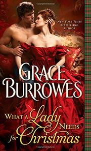 WHAT A LADY NEEDS FOR CHRISTMAS by Grace Burrowes