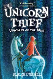 THE UNICORN THIEF by R.R. Russell