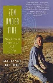ZEN UNDER FIRE by Marianne Elliott