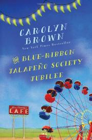 THE BLUE-RIBBON JALAPEÑO SOCIETY JUBILEE by Carolyn Brown