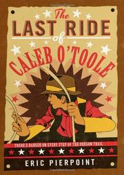 THE LAST RIDE OF CALEB O'TOOLE by Eric Pierpoint