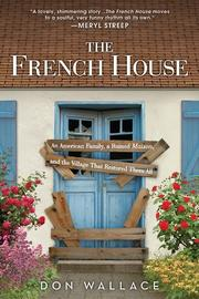 THE FRENCH HOUSE by Don Wallace