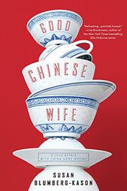 GOOD CHINESE WIFE by Susan Blumberg-Kason