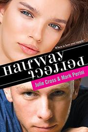 HALFWAY PERFECT by Julie Cross