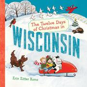 Cover art for THE TWELVE DAYS OF CHRISTMAS IN WISCONSIN