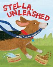 STELLA, UNLEASHED by Linda Ashman