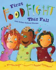 FIRST FOOD FIGHT THIS FALL by Marilyn Singer