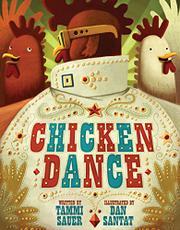 CHICKEN DANCE by Tammi Sauer