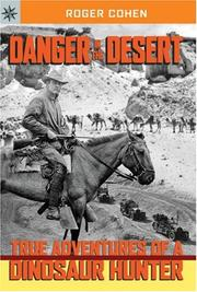 DANGER IN THE DESERT by Roger Cohen
