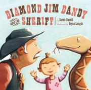 DIAMOND JIM DANDY AND THE SHERIFF by Sarah Burell
