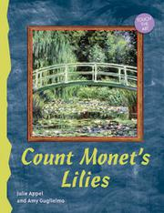 COUNT MONET'S LILIES by Julie Appel
