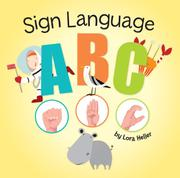 SIGN LANGUAGE: ABC by Lora Heller