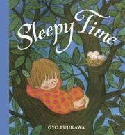 SLEEPY TIME by Gyo Fujikawa