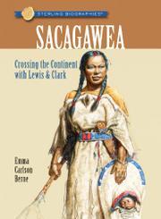 SACAGAWEA by Emma Carlson Berne