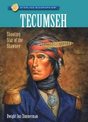 TECUMSEH by Dwight Jon Zimmerman