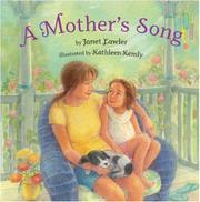 A MOTHER'S SONG by Janet Lawler