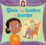 OLIVIA SAYS GOODBYE TO GRANDPA by Sarah Duchess of York