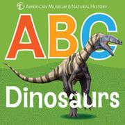ABC DINOSAURS by Scott Hartman