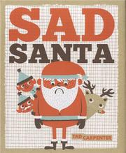 SAD SANTA by Tad Carpenter
