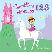 SPARKLING PRINCESS 1 2 3 by Lisa Perrett