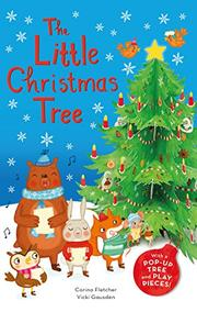 THE LITTLE CHRISTMAS TREE by Rachel Elliot